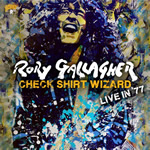 Rory Gallagher: Check Shirt Wizard - Live In 77