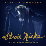 Stevie Nicks: The 24 Karat Gold Tour – Live In Concert