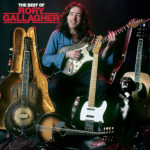 Rory Gallagher: The Best Of Rory Gallagher