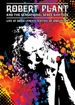 Robert Plant & The Sensational Space Shifters: Live At David Lynch's Festival Of Disruption DVD